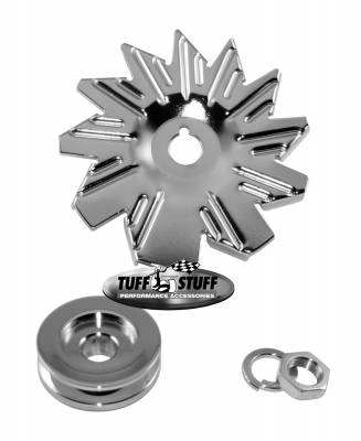 Alternator - Accessories - Tuff Stuff Performance - Alternator Fan And Pulley Combo Single V Groove Pulley Incl. Fan/Lockwasher/Nut Chrome Plated 7600A