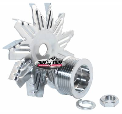 Alternators - Accessories - Tuff Stuff Performance - Alternator Fan And Pulley Combo 6 Groove Serpentine Pulley Incl. Fan/Lockwasher/Nut Chrome Plated 7600D